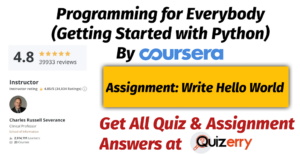 Assignment: Write Hello World | Week-3 | Programming for Everybody (Getting Started with Python) By Coursera