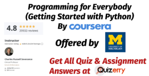 Programming for Everybody (Getting Started with Python) - Coursera Quiz Answers